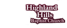 Highland Hills Baptist Church | Grand Rapids, MI